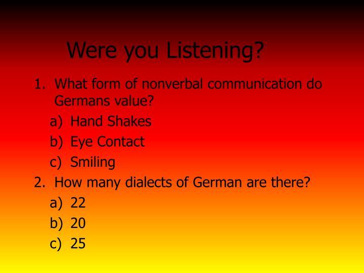 Were you Listening?
