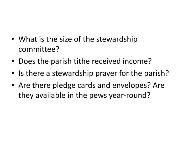 What is the size of the stewardship committee?