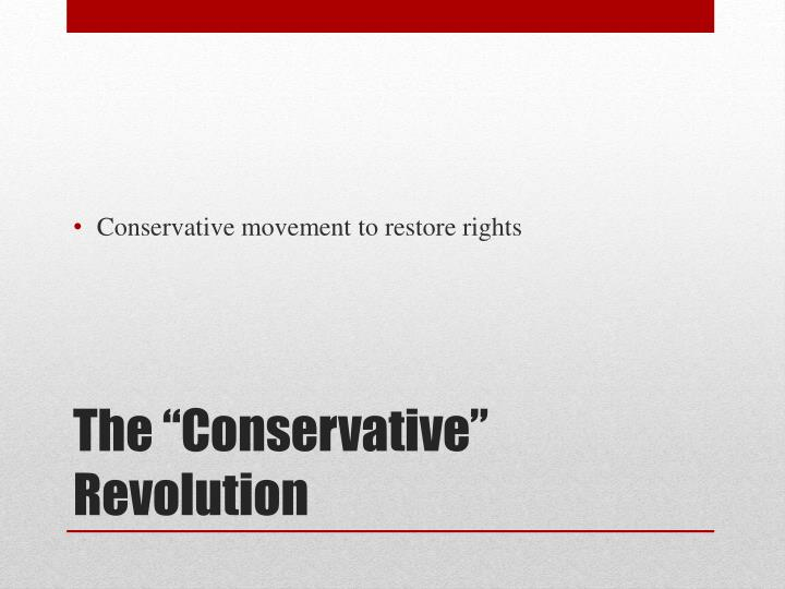 Conservative movement to restore rights