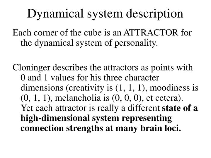 Dynamical system description