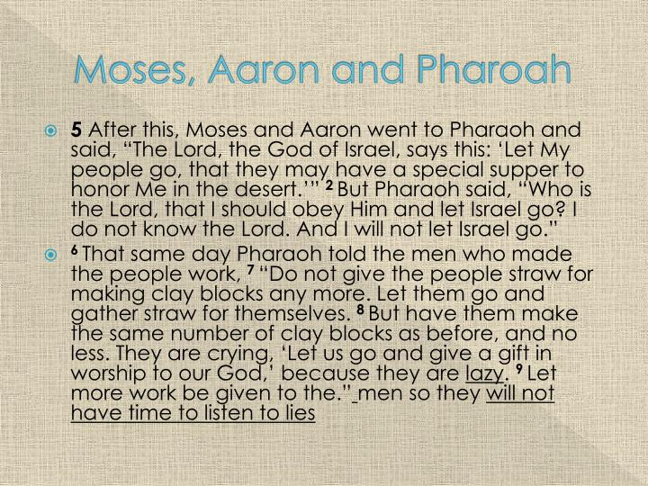 Moses, Aaron and