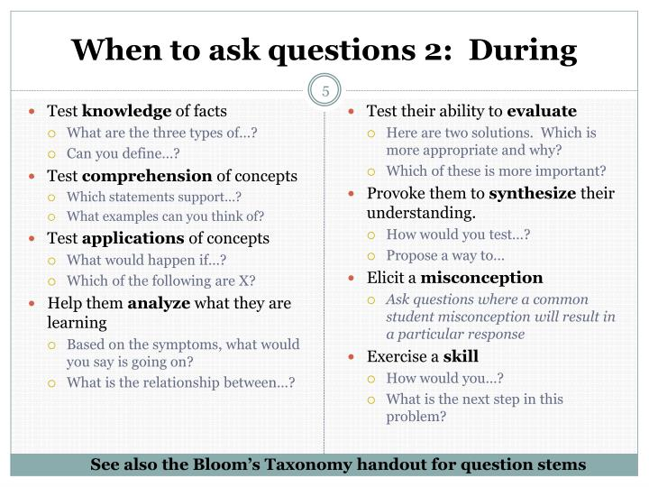 When to ask questions 2:  During