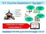 n t churches established in the faith1