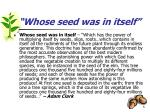 whose seed was in itself
