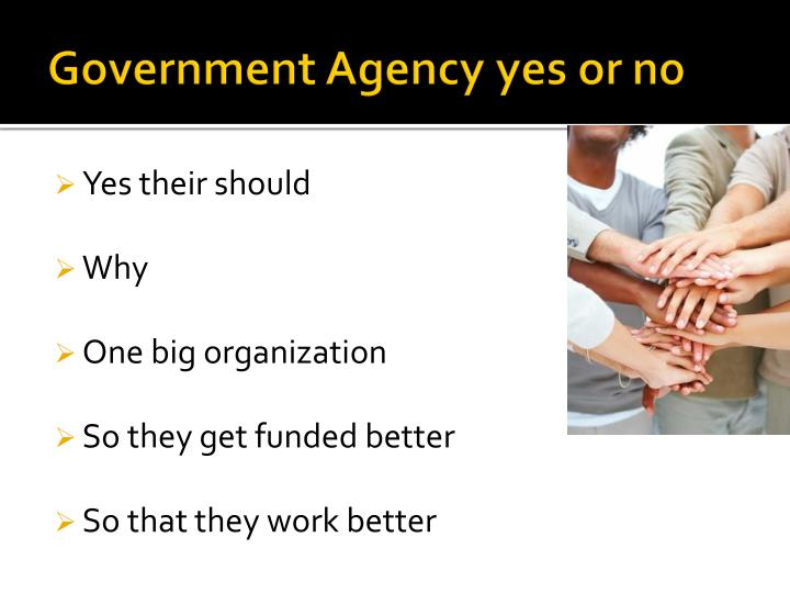 Government Agency yes or no