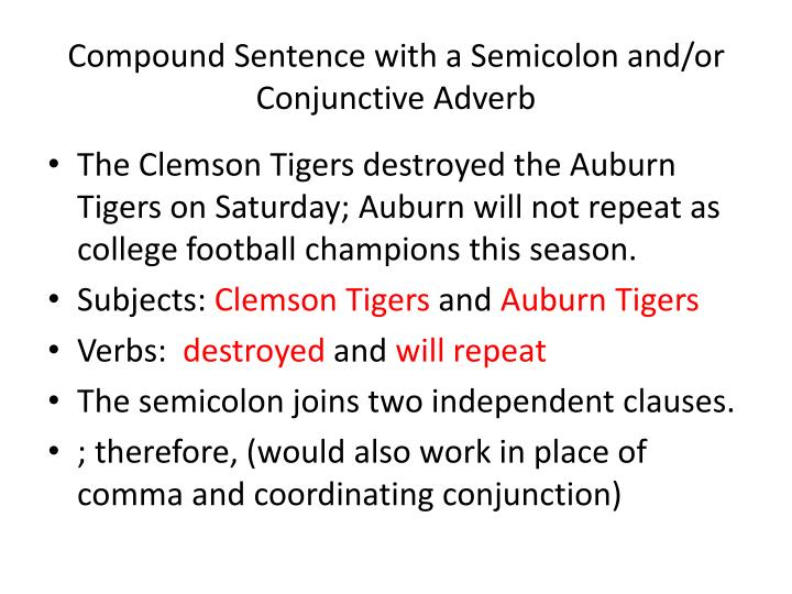 Compound Sentence with a Semicolon and/or Conjunctive Adverb
