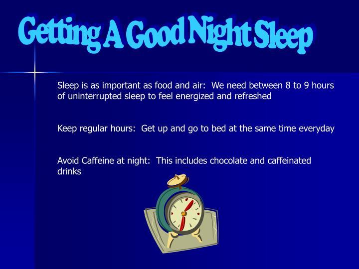 Getting A Good Night Sleep