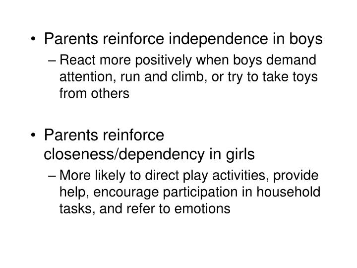 Parents reinforce independence in boys