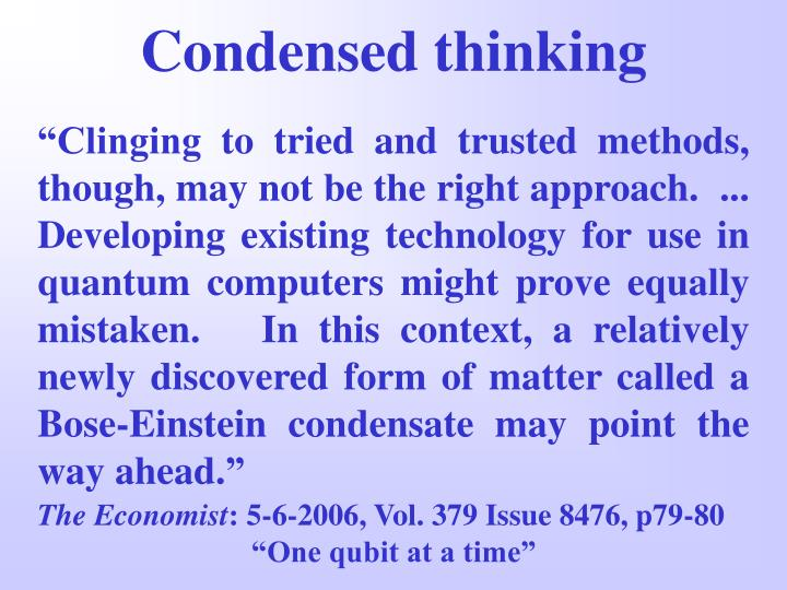 Condensed thinking