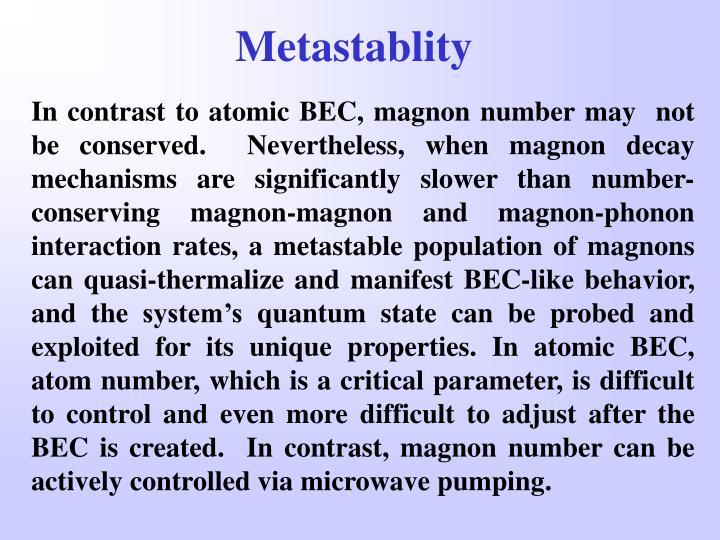Metastablity