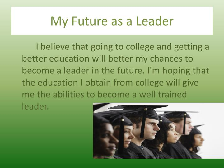 My Future as a Leader