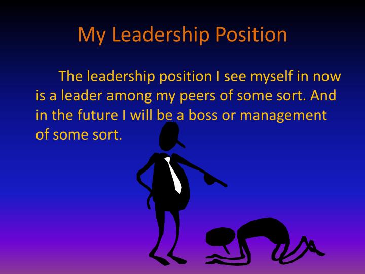 My Leadership Position