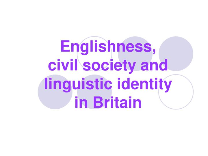 englishness civil society and linguistic identity in britain