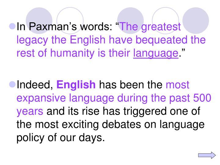 """In Paxman's words: """""""