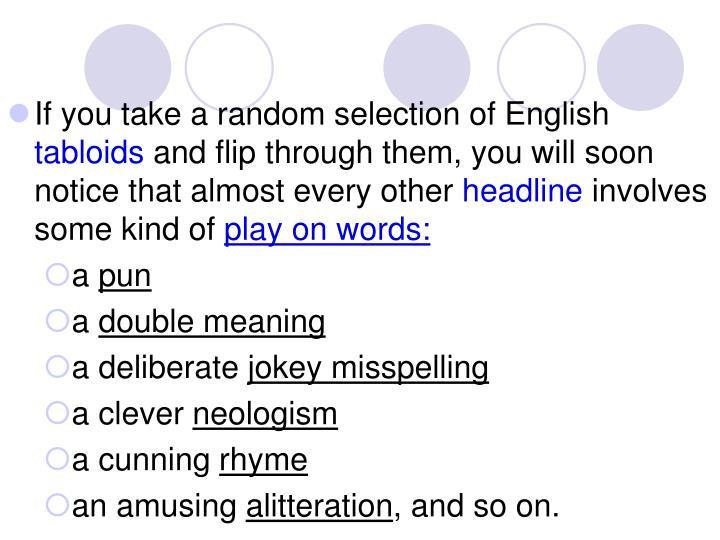 If you take a random selection of English