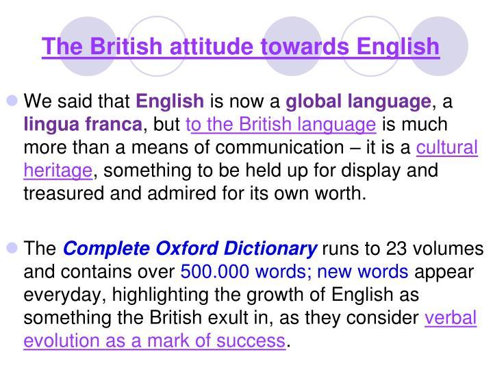 The British attitude towards English