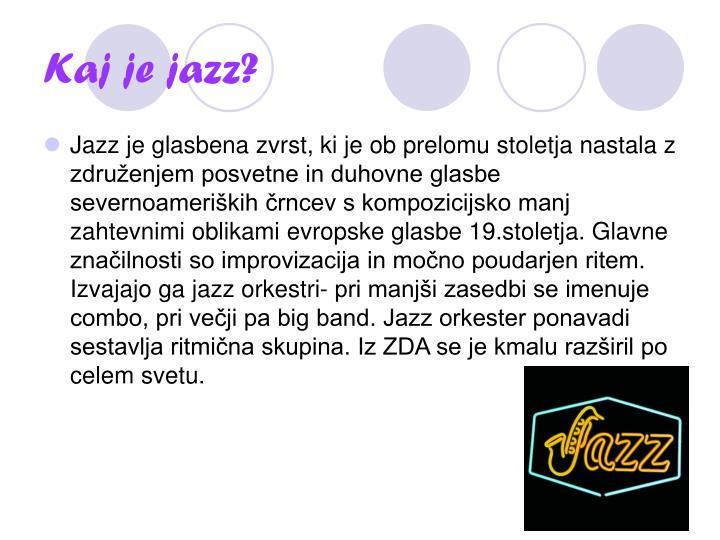 Kaj je jazz?