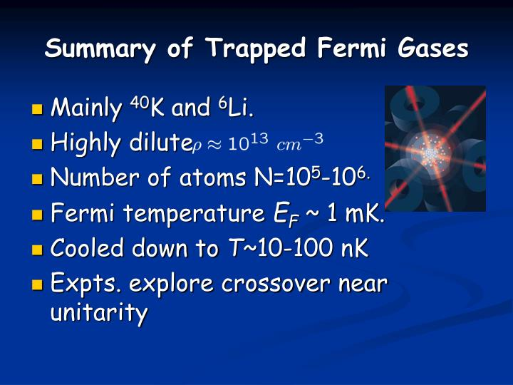 Summary of Trapped Fermi Gases