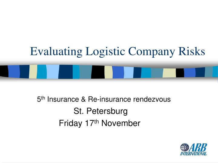 Evaluating logistic company risks