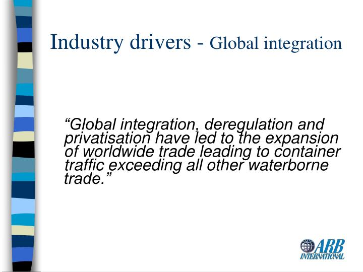Industry drivers -
