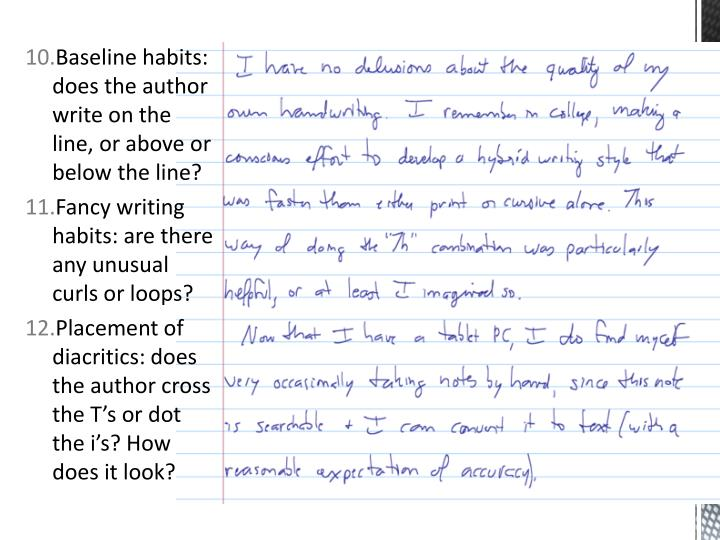 Baseline habits: does the author write on the line, or above or below the line?