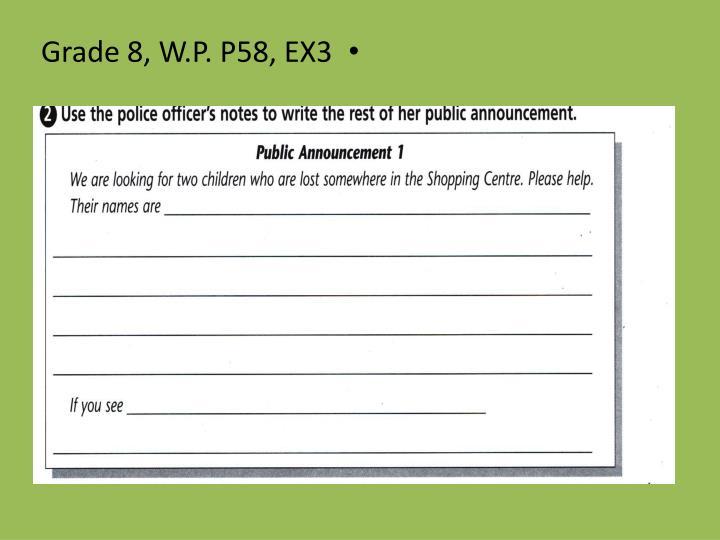 Grade 8, W.P. P58, EX3