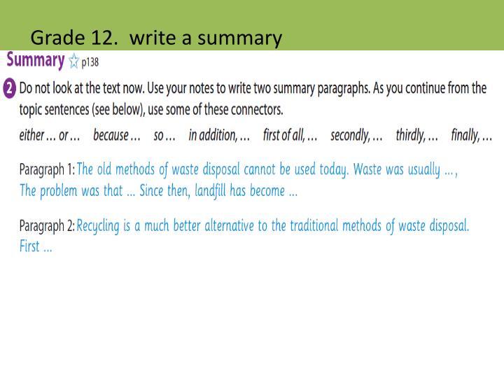 Grade 12.  write a summary