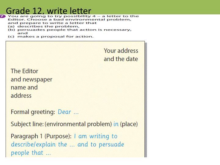 Grade 12, write letter