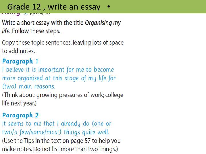 Grade 12 , write an essay