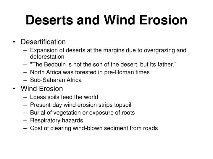 Deserts and Wind Erosion