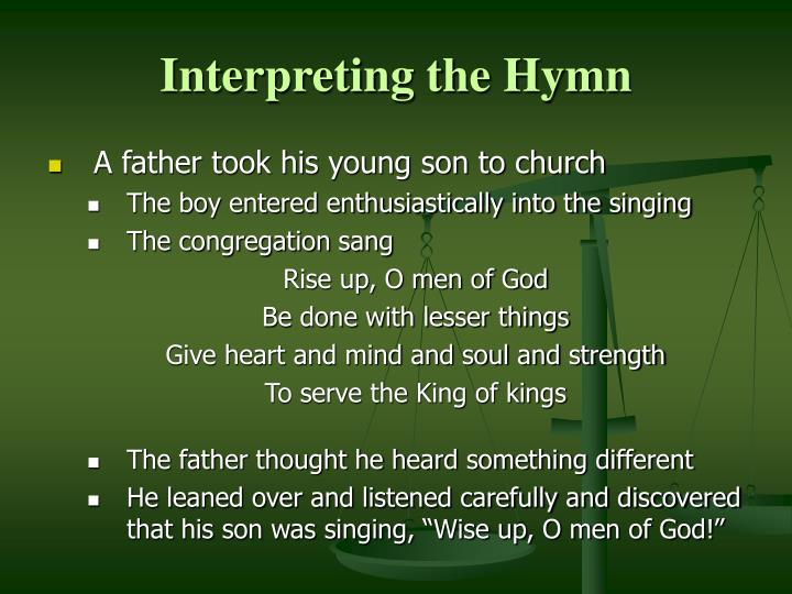 Interpreting the Hymn