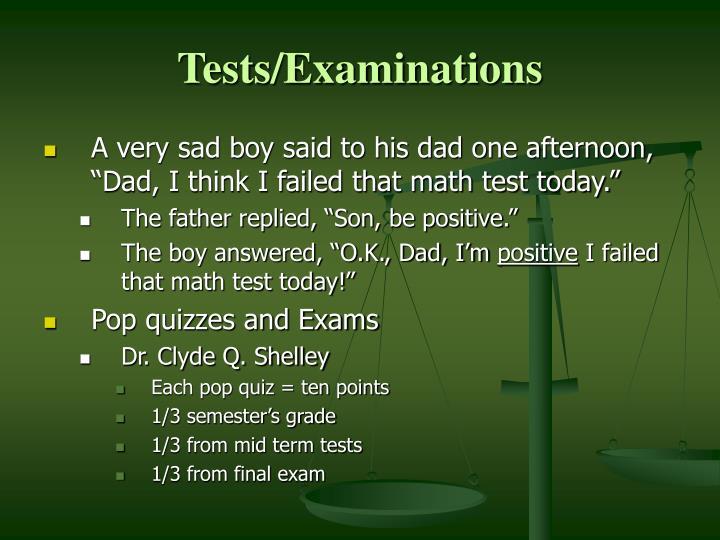 Tests/Examinations