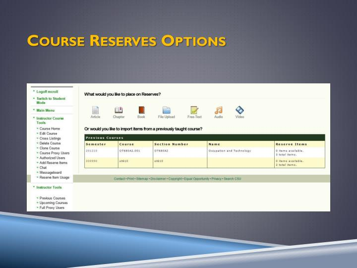 Course Reserves Options