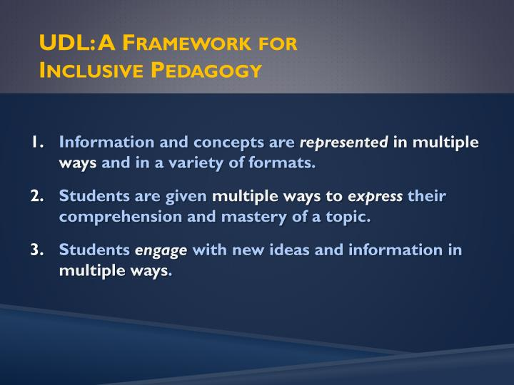 UDL: A Framework for