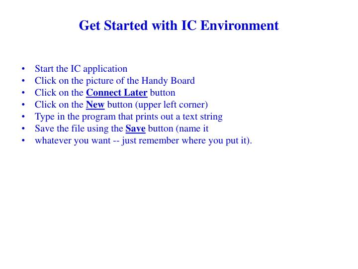 Get Started with IC Environment