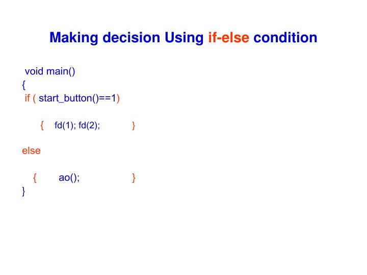 Making decision Using
