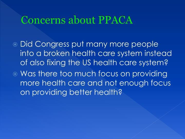 Concerns about PPACA