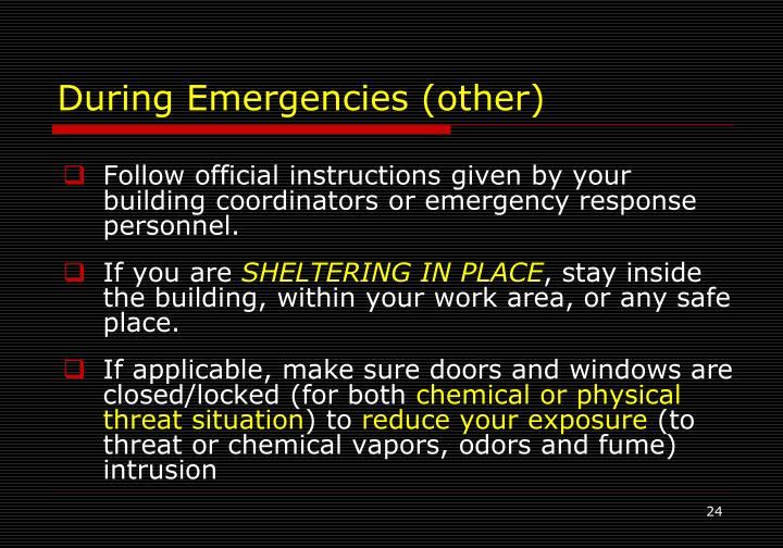 During Emergencies (other)