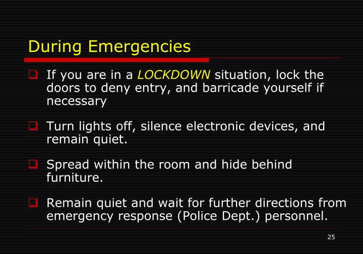 During Emergencies