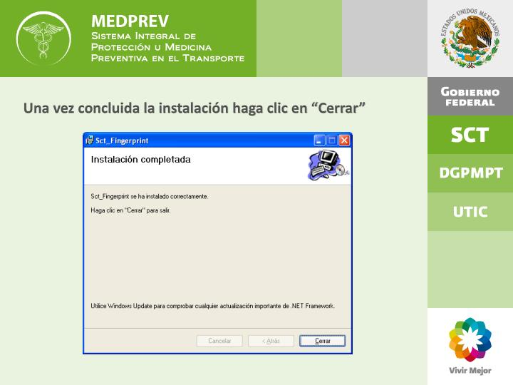 """Una vez concluida la instalación haga clic en """"Cerrar"""""""