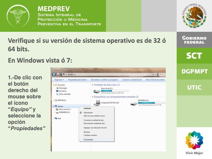 Verifique si su versión de sistema operativo es de 32 ó 64 bits.