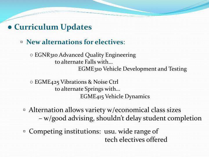 ● Curriculum Updates