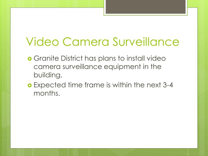 Video Camera Surveillance