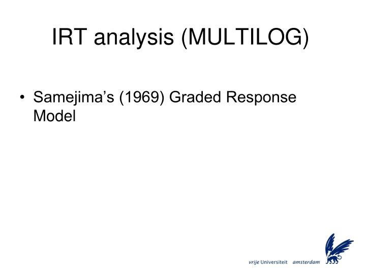 IRT analysis (MULTILOG)