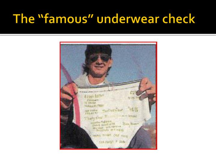 "The ""famous"" underwear check"