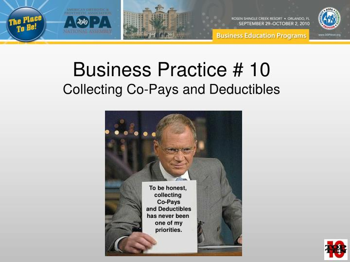 Business practice 10 collecting co pays and deductibles