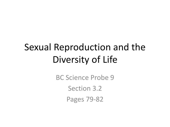 Sexual reproduction and the diversity of life