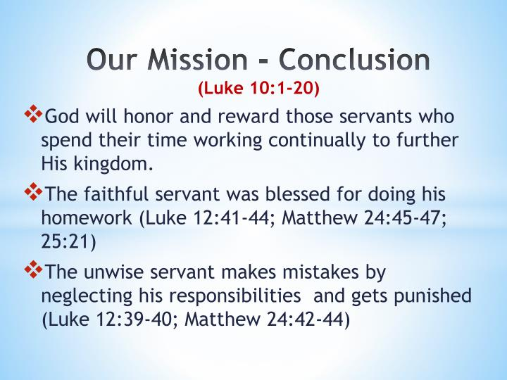 Our Mission - Conclusion