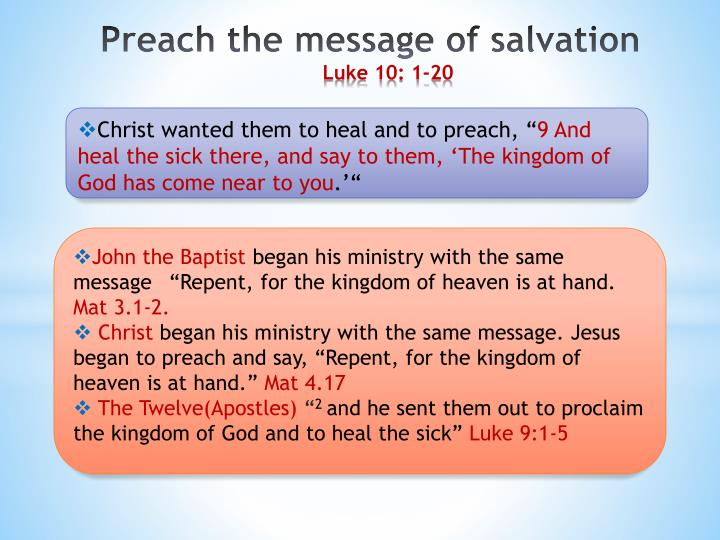 Christ wanted them to heal and to preach, ""