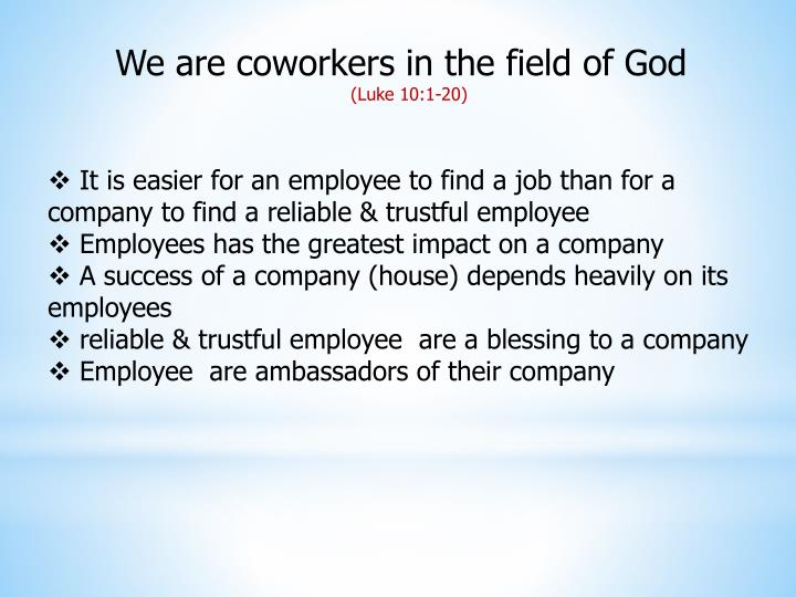 We are coworkers in the field of God